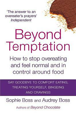 Beyond Temptation: How to Stop Overeating by Audrey Boss - New Book