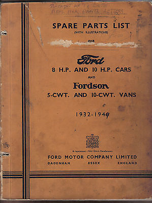Ford 8 & 10HP Cars &  Fordson 5cwt & 10cwt Vans Illustrated Parts List 1932-1946