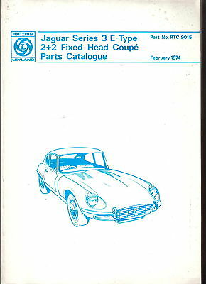 Jaguar E Type Series 3 2+2 Fixed Head Coupe Original Parts Book RTC 9015 Feb 74