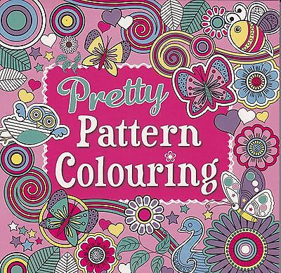 Pretty Patterns Colouring - Colouring Book - Nice Bold Designs - New Book