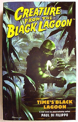 CREATURE FROM THE BLACK LAGOON New Paperback Novel 2006 PAUL DI FILIPPO Sold Out
