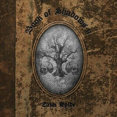 Zakk Wylde - Book of Shadows II [New CD]