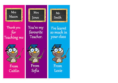 3 PERSONALISED BOOKMARKS FOR THAT SPECIAL TEACHER.18CMx 5cm. LAMINATED
