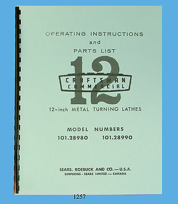 """Sears Craftsman 12"""" Lathe 101.28980 & 101.28990 Op Instructions & Parts Manual"""