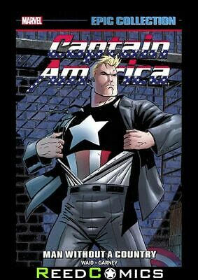 CAPTAIN AMERICA EPIC COLLECTION MAN WITHOUT A COUNTRY GRAPHIC NOVEL (456 Pages)