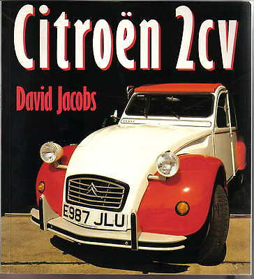 Citroen 2CV by David Jacobs Osprey Colour Series 1989 glossy full colour book