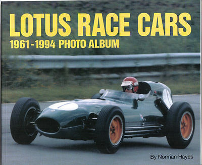 Lotus Race Cars 1961-1994 Photo Album Series ed. by Hayes Pub. Iconografix 1998