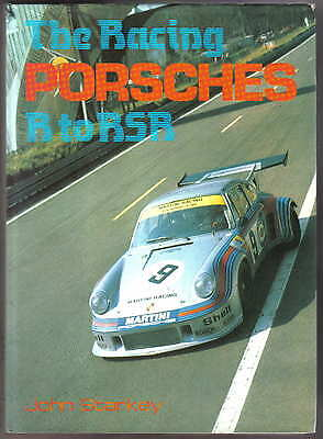 Racing Porsches R to RSR - S R Ss RS2.7 RSR RS 3 Litre RSR 3.0 racing rallying