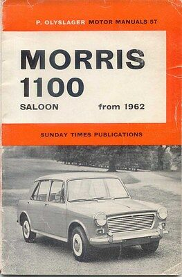 Morris 1100  Saloons from 1962 to 1963 Olyslager Motor Manual No. 57