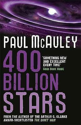 400 Billion Stars by Paul McAuley (Paperback)