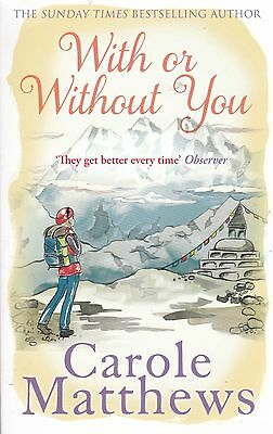 With or Without You by Carole Matthews (Paperback)