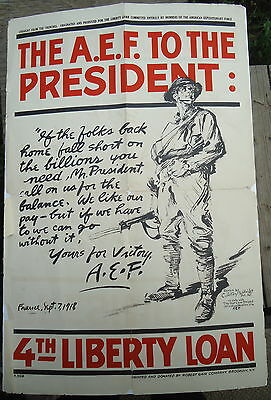 Original WWI 4th Liberty Loan Poster AEF To The President 1918