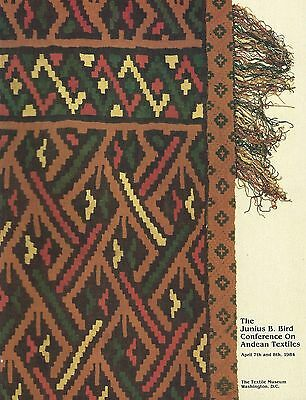 NEW BOOK - The Junius B. Bird Conference on Andean Textiles: April 7-8, 1984