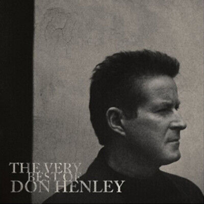 Don Henley The Very Best Of Don Henley CD ***NEW***