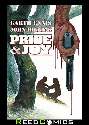 PRIDE AND JOY GRAPHIC NOVEL New Paperback by Garth Ennis and John Higgins
