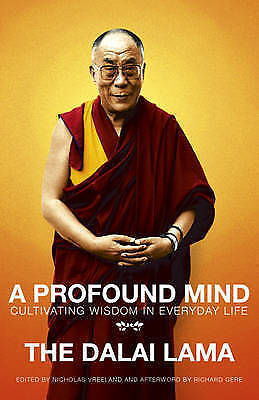 A Profound Mind: Cultivating Wisdom in Everyday Life by Dalai Lama - New Book.