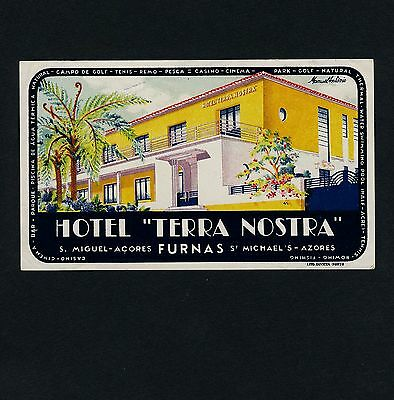 Hotel Terra Nostra FURNAS AZORES Portugal * Old Luggage Label Kofferaufkleber