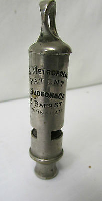 The Metropolitan Whistle ~ J Hudson & Co ~ 13 Barr St, Birmingham ~ Date 1888
