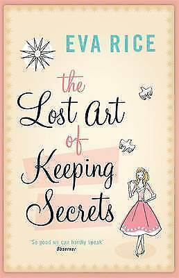 The Lost Art of Keeping Secrets by Eva Rice (Paperback, 2005) New Book
