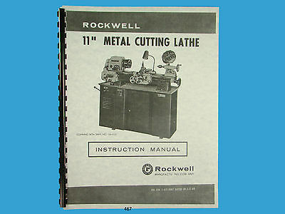 Rockwell 11 inch Metal Lathe Instruction & Parts Manual s/n: 138-9101 & up  *467