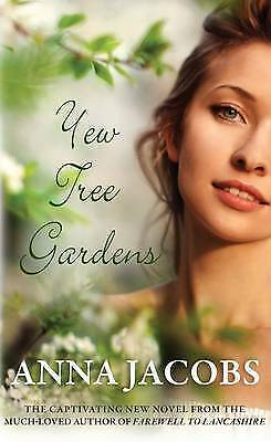 Yew Tree Gardens by Anna Jacobs, Book, New (Paperback)