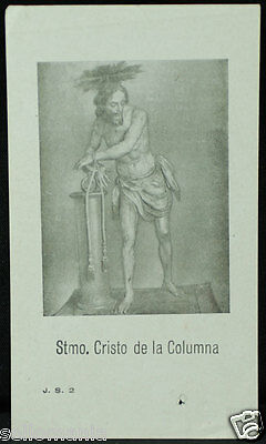 Old Blessed Christ Of Column Holy Card Andachtsbild Santini Estampa       Cc886