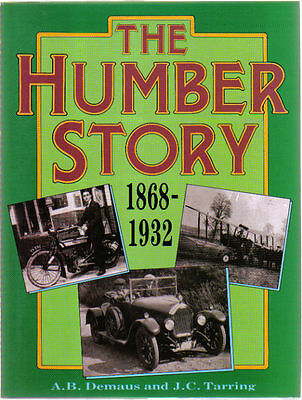 Humber Story 1868-1932 Demaus & Tarring Bicycle Motorcycle Car + Specifications