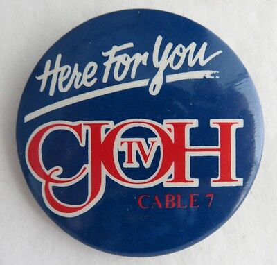 Vintage Cjoh Tv Here For You Pin Pinback Button      (Inv3185)