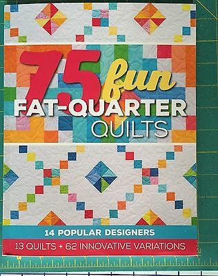 Quilt Book - 75 Fun Fat-Quarter Quilts - New! By 14 Designers