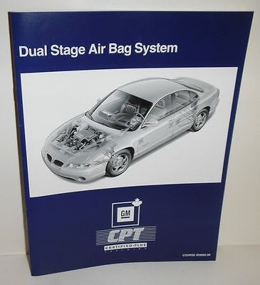 Dual Stage Air Bag System  Gm Service Know How Instuctional Manual
