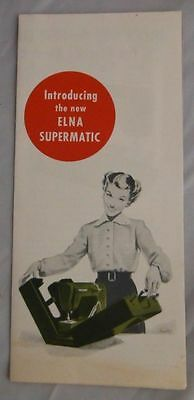 Vintage Elna Supermatic Brochure - Introduction Of The Elna Machine