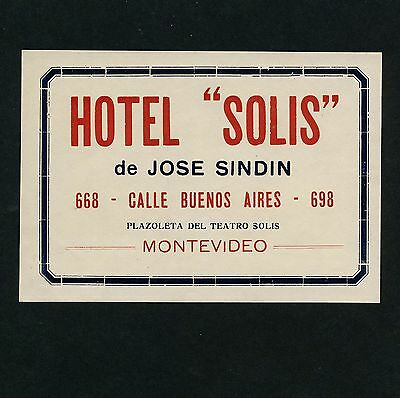 Hotel Solis MONTEVIDEO Uruguay South America * Old Luggage Label Kofferaufkleber