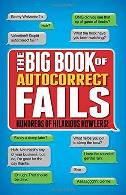 Autocorrects: The Big Book of Hundreds of Hilarious Howlers!,New Condition