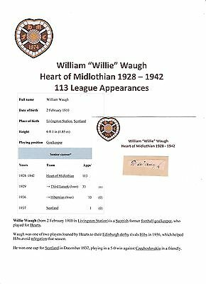 Willie Waugh Heart Of Midlothian 1928-1942 Rare Original Signed Cutting/card