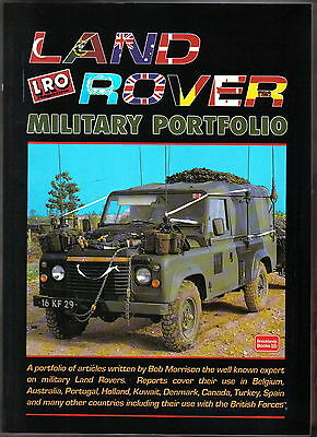 Land Rover Military Portfolio of Articles by Bob Morrison Pub. Brooklands Book