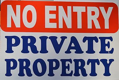 No Entry - Private Property - A200