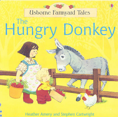 Young Children's Picture Story Book: Usborne Farmyard Tales - The Hungry Donkey