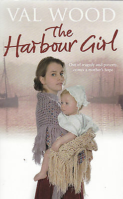 The Harbour Girl by Val Wood - New Paperback Book