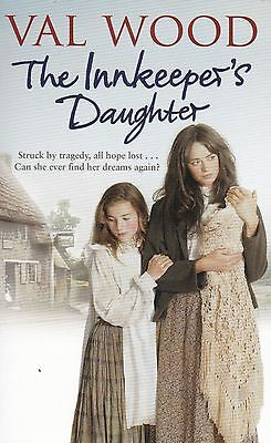 The Innkeeper's Daughter by Val Wood - New Paperback Book
