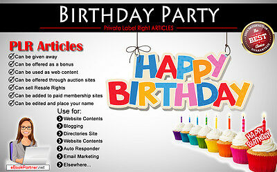 80+ PLR Articles on Birthday Party Niche Private Label Rights