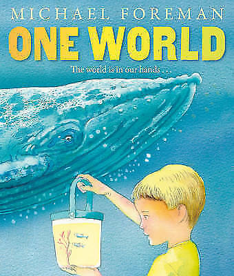 One World by Michael Foreman (Paperback) New Book