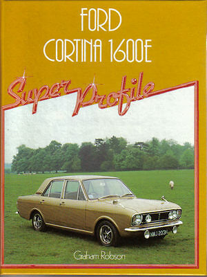 Ford Cortina 1600E Super Profile History Evolution Specifications Buying +