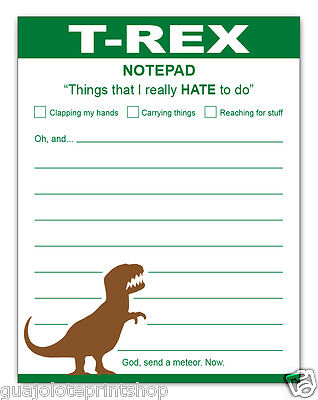 T-Rex Dinosaur Funny Paper Notepad To Do List by Guajolote Prints™