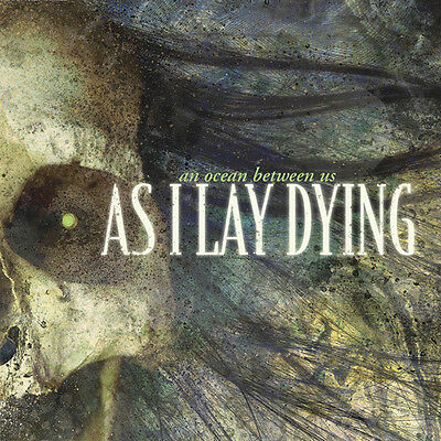 AS I LAY DYING - An Ocean Between Us CD