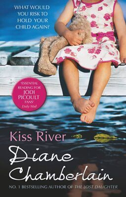 Kiss River by Chamberlain, Diane