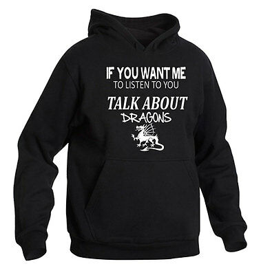 If You Want Me To Listen To You Talk About Dragons Hoodie Colour Choice Skyrim