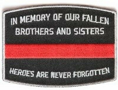 Thin Red Line In Memory of our Fallen Firefighter Memorial Patch