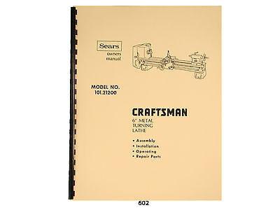 "Sears Craftsman 6"" Metal Lathe 101.21200 Operation and Parts List Manual *602"