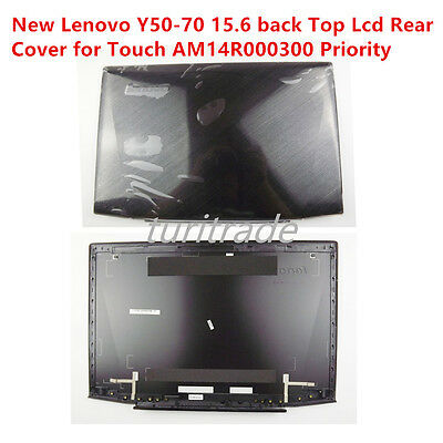 New For Lenovo Y50-70 15.6 back Top Lcd Rear Cover Touch AM14R000300 Priority
