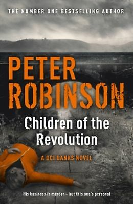 Children of the Revolution by Peter Robinson (Paperback) New Book